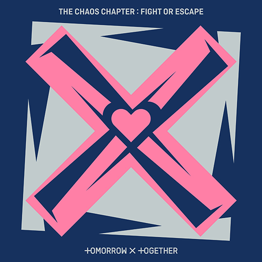 THE CHAOS CHAPTER: FIGHT OR ESCAPE   TOMORROW X TOGETHER   BIGHIT MUSIC